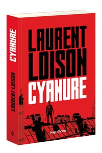 Laurent Loison - Cyanure.