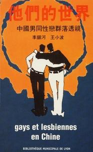 Laurent Long et Christophe Comentale - Gays et lesbiennes en Chine - Actes des troisèmes assises internationales de la mémoire gay et lesbienne Bibliothèque municipale de Lyon, 19-20 mars 2004.