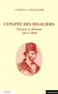 Lépopée des régicides. Passions et drames 1814-1848.pdf