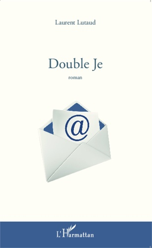 Laurent Lutaud - Double Je.