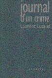 Laurent Lutaud - Journal d'un crime.