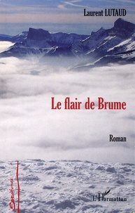 Laurent Lutaud - Le flair de Brume.