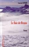 Laurent Lutaud - Le flair de Brume.