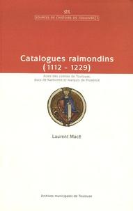 Satt2018.fr Catalogues raimondins - Actes des comtes de Toulouse, ducs de Narbonne et marquis de Provence (1112-1229) Image