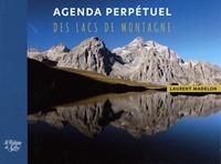 Laurent Madelon - Agenda perpétuel des lacs de montagne.