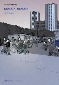Laurent Maffre - Demain, demain Tome 2 : Genevilliers, cité de transit - 51, rue du Port - 1973.