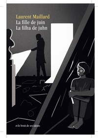 Laurent Maillard - La fille de juin.