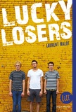 Laurent Malot - Lucky Losers.