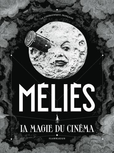 Méliès. La magie du cinéma