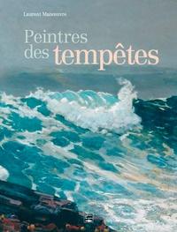 Laurent Manoeuvre - Peintres des tempêtes.