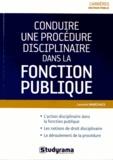 Laurent Marchais - Conduire une procédure disciplinaire dans la fonction publique.