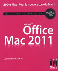 Laurent Marchandiau - Office Mac 2011.