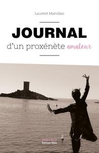 Laurent Marcillac - Journal d'un proxénète amateur.