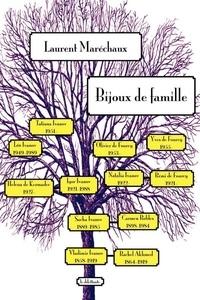 Laurent Maréchaux - Bijoux de famille.