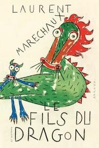 Laurent Maréchaux - Le Fils du Dragon.