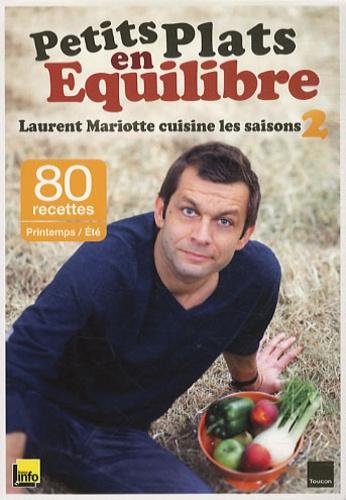 Petits Plats En équilibre Laurent Mariotte