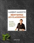 Laurent Mariotte et Victor Lampreia - Revisitez vos classiques !.