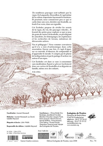 Le vin, la vigne et le vigneron. De la racine au palais