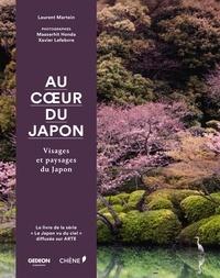 Laurent Martein - Au coeur du Japon.