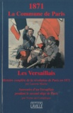 Laurent Martin et Victor de Compiègne - 1871 La Commune de Paris - Les Versaillais.