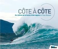 Laurent Masurel - Côte à côte - Au rythme de la houle et des vagues en Pays Basque.
