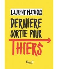 Laurent Mathoux - Dernière sortie pour Thiers.