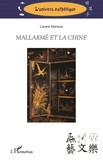 Laurent Mattiussi - Mallarmé et la Chine.