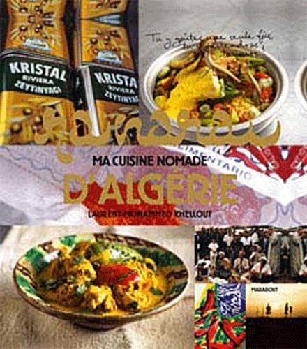 Laurent Med Khellout - Raïnaraï - Ma cuisine nomade d'Algérie.
