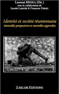 Laurent Médéa - Identité et société réunionnaises.