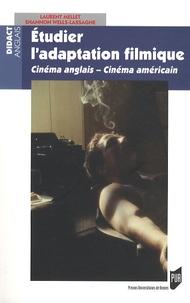 Laurent Mellet et Shannon Wells-Lassagne - Etudier l'adaptation filmique - Cinéma anglais-Cinéma américain.