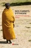 Laurent Mérer et Corinne Mérer - Nos carnets d'Ethiopie.