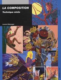 Laurent Messager - La composition - Technique mixte.