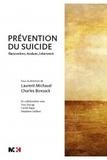 Laurent Michaud et Charles Bonsack - Prévention du suicide - Rencontrer, évaluer, intervenir.