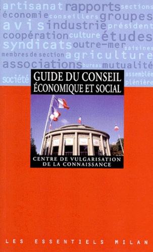 Laurent Michon et  Collectif - Guide du conseil économique et social.