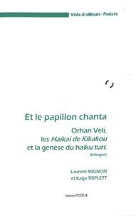 Et le papillon chanta - Orhan Veli, les Haïkaï de Kikakou et la genèse du haïku turc.pdf