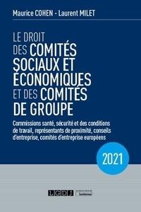 Laurent Milet - Droit des comités sociaux et économiques et des comités de groupe.