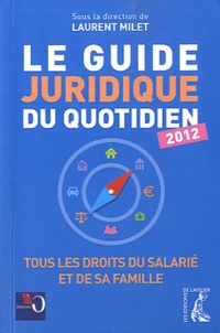 Laurent Milet - Le Guide juridique.