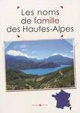 Laurent Millet et Marie-Odile Mergnac - Les noms de famille des Hautes-Alpes.