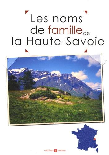 Laurent Millet et Christophe Belser - Les noms de famille en Haute-Savoie.