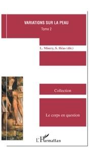 Laurent Misery - Variations sur la peau - Tome 2.