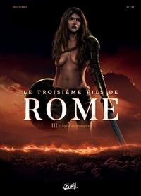 Laurent Moënard et Damir Zitko - Le troisième fils de Rome Tome 3 : Sylla et Pompée.
