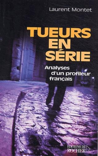 Tueurs En Serie Analyses D Un Profileur Francais