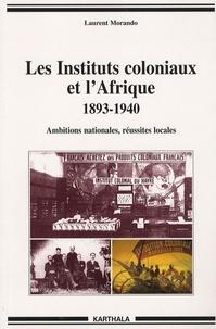 Deedr.fr Les Instituts coloniaux et l'Afrique 1893-1940 - Ambitions nationales, réussites locales Image