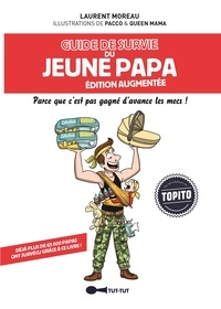 Laurent Moreau et  Pacco - Guide de survie du jeune papa.