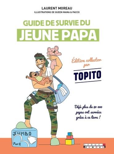 Guide de survie du jeune papa  Edition collector