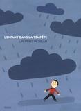 Laurent Moreau - L'enfant dans la tempête.