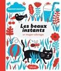 Laurent Moreau - Les beaux instants - Un imagier-coloriages.