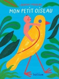 Laurent Moreau - Mon petit oiseau.