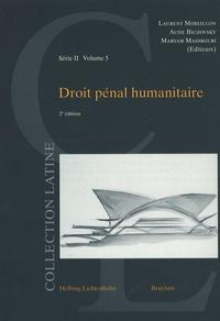 Laurent Moreillon et Aude Bichovsky - Droit pénal humanitaire.