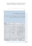 Laurent Morelle et Chantal Senséby - Une mémoire partagée - Recherches sur les chirographes en milieu ecclésiastique (France et Lotharingie, Xe-mi XIIIe siècle).